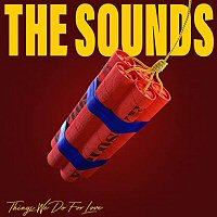 the-sounds-review-critica-things-we-do-for-love