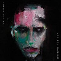 marilyn-manson-we-are-chaos-albums