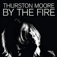 thurston-moore-by-the-fire-albums