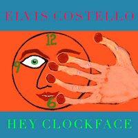 elvis-costello-hey-clockface-album