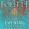 ken-follett-evening-morning-libros-review