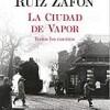 carlos-ruiz-zafon-ciudad-vapor-libros