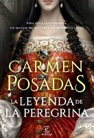 carmen-posadas-leyenda-peregrina-sinopsis-libros
