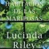 lucinda-riley-habitacion-mariposas-sinopsis