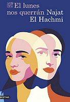 najat-el-hachmi-lunes-querran-novelas-sinopsis