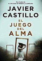 javier-castillo-juego-del-alma-sinopsis-novelas