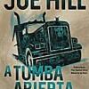 joe-hill-a-tumba-abierta-sinopsis