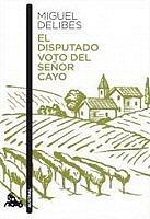 miguel-delibes-disputado-voto-senor-cayo-sinopsis