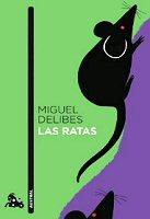 miguel-delibes-las-ratas-sinopsis-libros