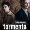 cronica-una-tormenta-poster-sinopsis