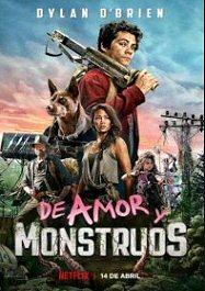 deamor-y-monstruos-poster-sinopsis