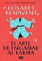 elisabeth-benavent-arte-enganar-karma-sinopsis