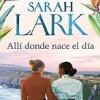 sarah-lark-alli-donde-nace-el-dia-libros
