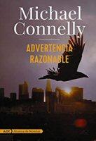michael-connelly-advertencia-razonable-sinopsis