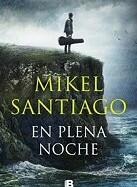 mikel-santiago-en-plena-noche-sinopsis