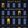 matt-haig-biblioteca-medianoche-critica-sinopsis