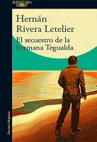 hernan-riviera-letelier-secuestro-hermana-tegualda-sinopsis