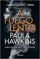 paula-hawkins-a-fuego-lento-sinopsis