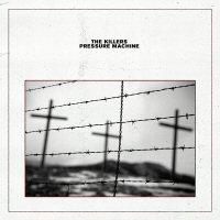 the-killers-pressure-machine-album