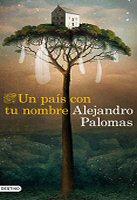 alejandro-palomas-pais-con-nombre-sinopsis