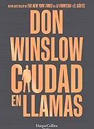don-winslow-ciudad-llamas-sinopsis