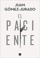 juan-gomez-jurado-el-paciente-critica-review