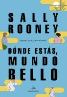 sally-rooney-donde-estas-mundo-bello-sinopsis