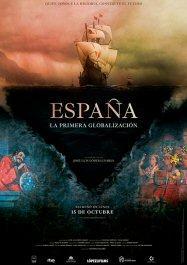 espana-primera-globalizacion-poster-sinopsis
