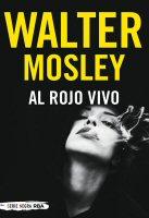 walter-mosley-al-rojo-vivo-libros