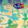 Belly – Reedición (Star – 1993): Versión