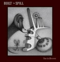 built to spill you in reverse album review critica
