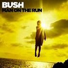 bush man on the run album disco 2014 cover portada