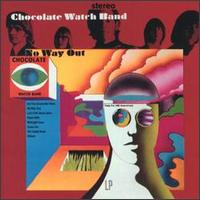 The Chocolate Watchband – No Way Out (1967)
