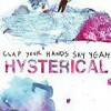 Clap Your Hands Say Yeah – Hysterical: Avance