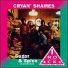 The Cryan' Shames – Sugar & Spice (Recopilatorio)
