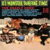 The Deadly Ones – Reedición It's Monster Surfing Time – 1964: Reedición
