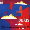 Doris – Reedición (Did You Give The World Some Love Today Baby – 1970): Versión