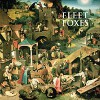 Fleet Foxes – Fleet Foxes (2008)
