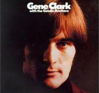 Gene Clark – Gene Clark with the Gosdin Brothers (1967)
