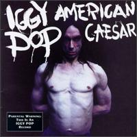 iggy pop american caesar album disco cover portada