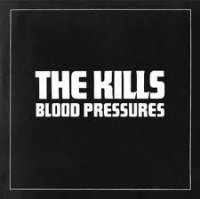 the kills blood pressures album review cover portada disco