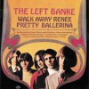 The Left Banke – Walk Away Renee / Pretty Ballerina (1967)