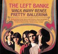 The Left Banke – Walk Away Renee / Pretty Ballerina (1967)
