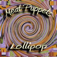 meat puppets lollipop review critica disco album cover portada