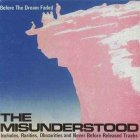 the misunderstood before the dream faded album critica review