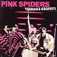 pink spiders portrada teenage graffiti albums