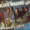 The Blues Magoos – Psychedelic Lollipop (1966)