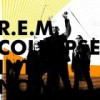 R.E.M. – Collapse Into Now: Avance
