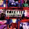 Roxette – Charm School: Avance
