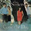 The Seekers – Reedición (Come The Day – 1966): Versión